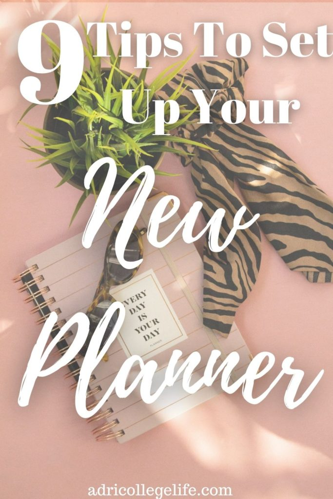 Time to set up your new planner! These are the best planner setup tips that you need to have your new planner organized. Starting a new planner is always fun. These tips will make you a planner expert. #newplanner #newplannersetup