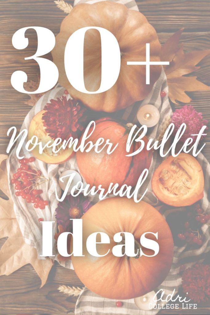 No need to look any further for your November bullet journal spread ideas. I have them all here for you. Get inspired by these bullet journal spreads for your bullet journal. #BUJO #mothlyspreads