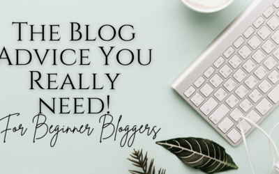 Blogging For Beginners: The Advice You Need To Hear!